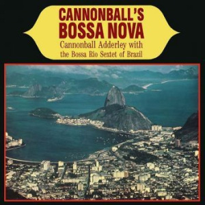 Cannonball Adderley - Cannonball's Bossa Nova,Clear Vinyl in the group VINYL / Jazz/Blues at Bengans Skivbutik AB (1107870)