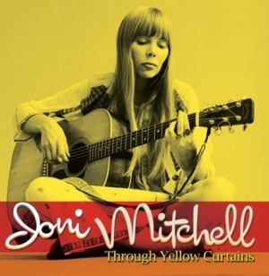 Joni Mitchell - Through Yellow Curtains (The Second in the group CD / Pop at Bengans Skivbutik AB (1146801)
