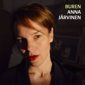 Anna Järvinen - Buren in the group Campaigns / Vinyl Campaigns / Vinyl Sale 99 Sek at Bengans Skivbutik AB (1186119)