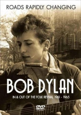 Dylan Bob - Roads Rapidly Changing  - Dvd Docum in the group OTHER / Music-DVD & Bluray at Bengans Skivbutik AB (1312139)