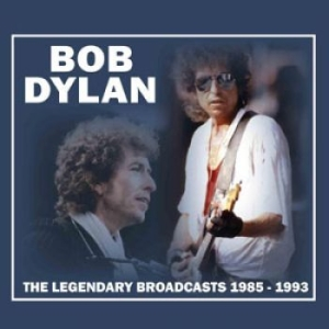 Dylan Bob - Legendary Broadcast 1985-1993 in the group CD / Pop at Bengans Skivbutik AB (1388446)