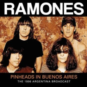 Ramones - Pinheads In Buenos Aires (1996 Radi in the group Campaigns / BlackFriday2020 at Bengans Skivbutik AB (1710701)