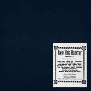 Leadbelly - Take This Hammer in the group VINYL / Vinyl Blues at Bengans Skivbutik AB (1769193)