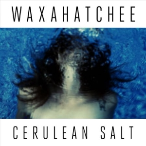 Waxahatchee - Cerulean Salt in the group Julspecial19 at Bengans Skivbutik AB (1797159)