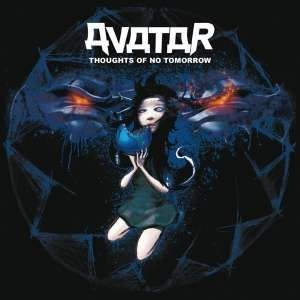 Avatar - Thoughts Of No Tomorrow in the group Minishops / Avatar at Bengans Skivbutik AB (1900510)