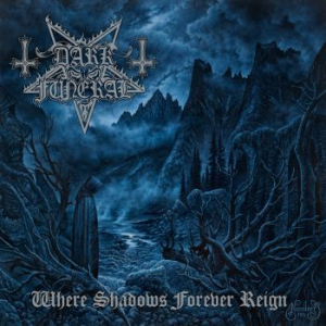 Dark Funeral - Where Shadows Forever Reign in the group Minishops / Dark Funeral at Bengans Skivbutik AB (1908975)