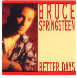 Bruce Springsteen - Better Days in the group Campaigns / Vinylsingel at Bengans Skivbutik AB (1961075)