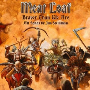 Meat Loaf - Braver Than We Are (2Lp) in the group OTHER / Newsletter at Bengans Skivbutik AB (2058925)