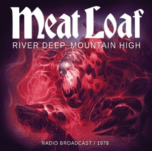 Meat Loaf - River Deep, Mountain High - Live 19 in the group Campaigns / BlackFriday2020 at Bengans Skivbutik AB (2061074)