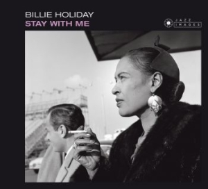 Holiday Billie - Stay With Me -Digi- in the group CD / Jazz/Blues at Bengans Skivbutik AB (2107913)