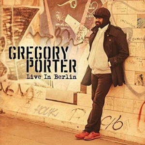 Gregory Porter - Live In Berlin (Br) in the group MUSIK / Musik Blu-Ray / Pop at Bengans Skivbutik AB (2116082)