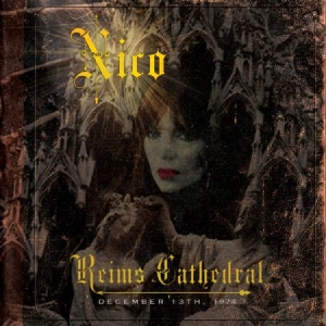 Nico - Reims Cathedral - December 13, 1974 in the group CD / Rock at Bengans Skivbutik AB (2250612)