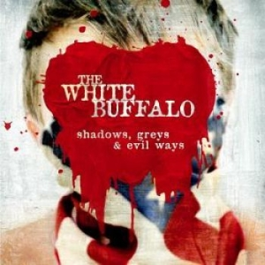 White Buffalo The - Shadows, Greys & Evil Ways in the group VINYL / Jazz/Blues at Bengans Skivbutik AB (2260133)