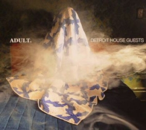 Adult. - Detroit House Guests in the group CD / Upcoming releases / Pop at Bengans Skivbutik AB (2278584)