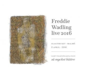 Freddie Wadling - Live 2016 in the group Minishops / Freddie Wadling at Bengans Skivbutik AB (2278658)