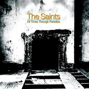 Saints,The - All Times Through Paradise in the group CD / Pop at Bengans Skivbutik AB (2280931)