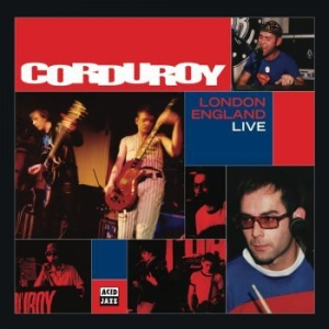Corduroy - London England Live in the group CD / RNB, Disco & Soul at Bengans Skivbutik AB (2298787)