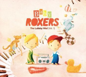 Baby Roxers - Lullaby Hits! in the group CD / Pop at Bengans Skivbutik AB (2310072)