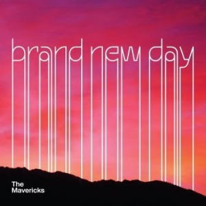 Mavericks - Brand New Day in the group CD / Rock at Bengans Skivbutik AB (2377183)