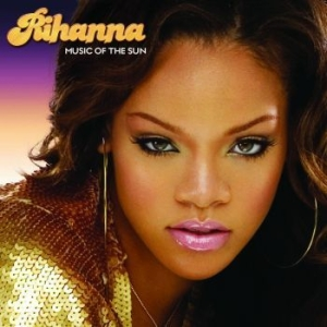 Rihanna - Music Of The Sun (2Lp) in the group VINYL / Upcoming releases / RNB, Disco & Soul at Bengans Skivbutik AB (2384568)