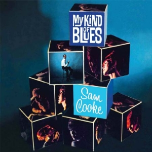 Cooke Sam - My Kind Of Blues in the group CD / RNB, Disco & Soul at Bengans Skivbutik AB (2385530)