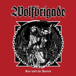 Wolfbrigade - Run With The Hunted in the group Campaigns / BlackFriday2020 at Bengans Skivbutik AB (2409442)