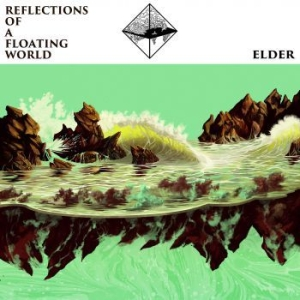 Elder - Reflections Of A Floating World in the group CD / Rock at Bengans Skivbutik AB (2409885)