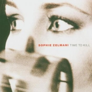 Sophie Zelmani - Time To Kill in the group OTHER /  at Bengans Skivbutik AB (2417355)
