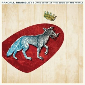 Bramblett Randall - Juke Joint At The Edge Of The World in the group Campaigns / BlackFriday2020 at Bengans Skivbutik AB (2443773)