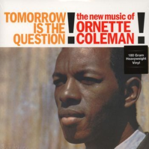 Ornette Coleman - Tomorrow Is The Question in the group Julspecial19 at Bengans Skivbutik AB (2456643)