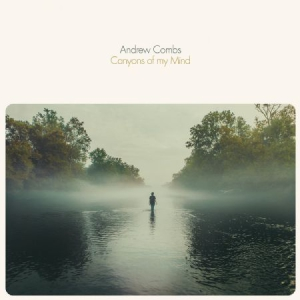 Combs Andrew - Canyons Of My Mind in the group Julspecial19 at Bengans Skivbutik AB (2480795)