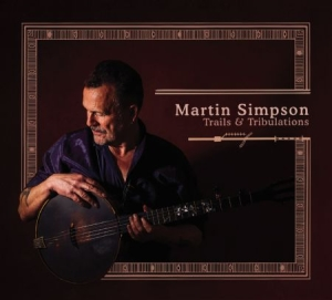 Simpson Martin - Trails & Tribulations - Deluxe in the group CD / Pop at Bengans Skivbutik AB (2491915)