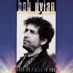 Dylan Bob - Good As I Been To You in the group OTHER /  at Bengans Skivbutik AB (2524828)
