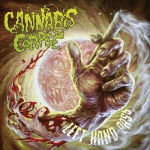 Cannabis Corpse - Left Hand Pass in the group CD / Hårdrock/ Heavy metal at Bengans Skivbutik AB (2528760)