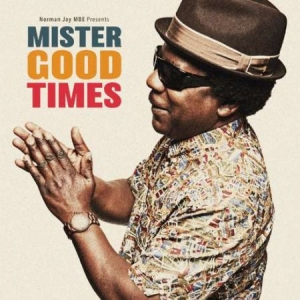 Jay Norman Mbe - Mister Good Times in the group VINYL / Dans/Techno at Bengans Skivbutik AB (2543536)