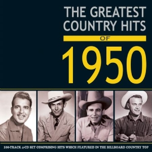 Blandade Artister - Greatest Country Hits Of 1950 in the group CD / New releases / Country at Bengans Skivbutik AB (2543981)