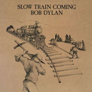 Dylan Bob - Slow Train Coming in the group VINYL / Pop at Bengans Skivbutik AB (2546379)