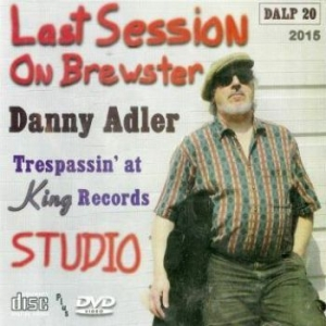 Adler Danny - Last Session On Brewster - Trespass in the group CD / Jazz/Blues at Bengans Skivbutik AB (2547731)