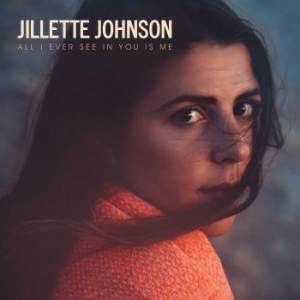 Johnson Jillette - All I Ever See In You Is Me in the group CD / Country at Bengans Skivbutik AB (2547752)