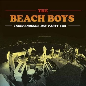 Beach Boys, The - Independence Day Party 1981 in the group VINYL / Rock at Bengans Skivbutik AB (2548203)
