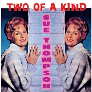 Thompson Sue - Two Of A Kind in the group CD / Upcoming releases / Pop at Bengans Skivbutik AB (2549088)