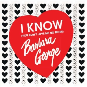 George Barbara - I Know You Don't Love Me No More in the group CD / Upcoming releases / RNB, Disco & Soul at Bengans Skivbutik AB (2549092)