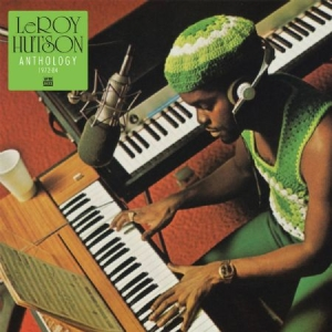 Leroy Hutson - Anthology 1972-1984 in the group VINYL / Upcoming releases / RNB, Disco & Soul at Bengans Skivbutik AB (2549109)