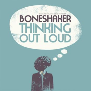 Boneshaker - Thinking Out Loud in the group CD / New releases / Jazz/Blues at Bengans Skivbutik AB (2549125)