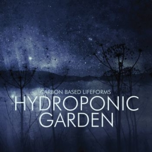 Carbon Based Lifeforms - Hydroponic Garden in the group VINYL / Dans/Techno at Bengans Skivbutik AB (2551629)