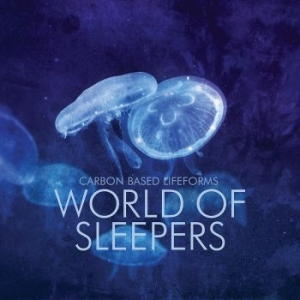 Carbon Based Lifeforms - World Of Sleepers in the group VINYL / Dans/Techno at Bengans Skivbutik AB (2551630)