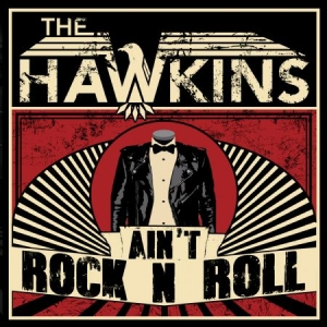 Hawkins - Ain't Rock N Roll in the group CD / Rock at Bengans Skivbutik AB (2552658)