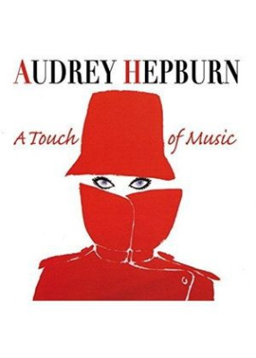 Audrey Hepburn - A Touch Of Music in the group CD / Upcoming releases / Pop at Bengans Skivbutik AB (2556899)
