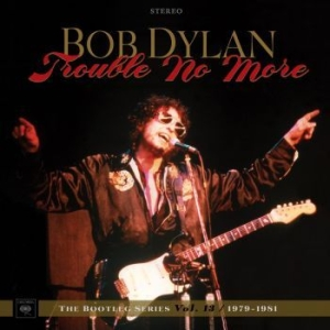 Dylan Bob - Trouble No More: The Bootleg Series in the group OTHER / Musicboxes at Bengans Skivbutik AB (2664006)
