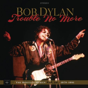 Dylan Bob - Trouble No More: The Bootleg Series in the group Julspecial19 at Bengans Skivbutik AB (2664012)